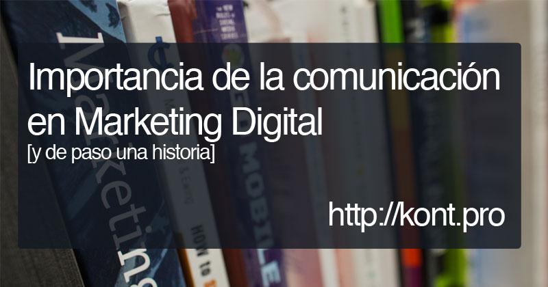 Importancia de la Comunicación en Marketing Digital