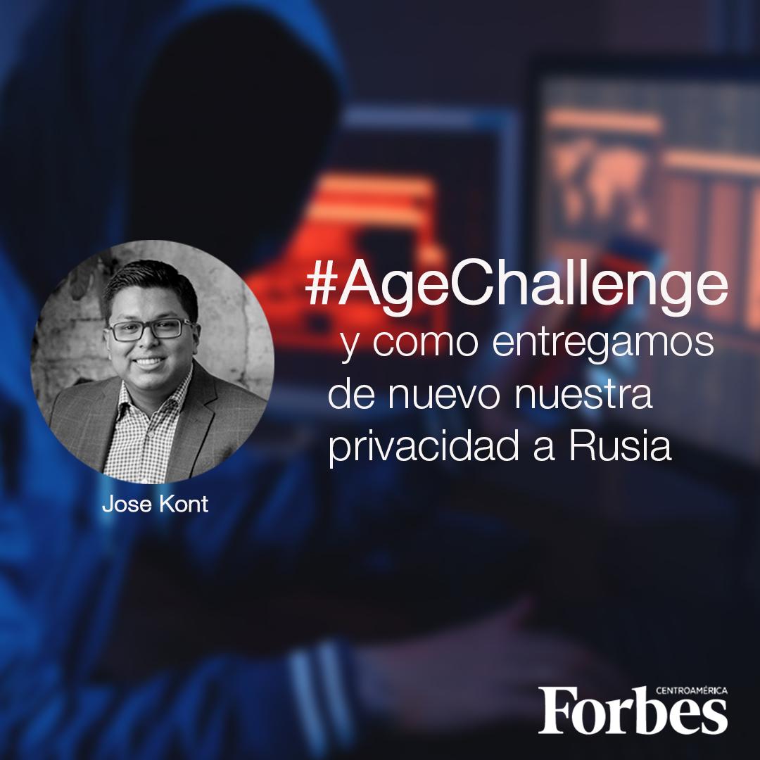 AgeChallege privacidad Rusia, Jose Kont en Forbes