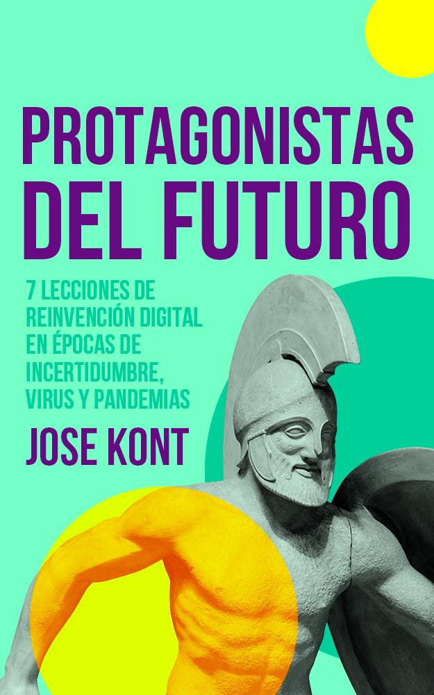 Protagonistas del Futuro, Ebook de Jose Kont