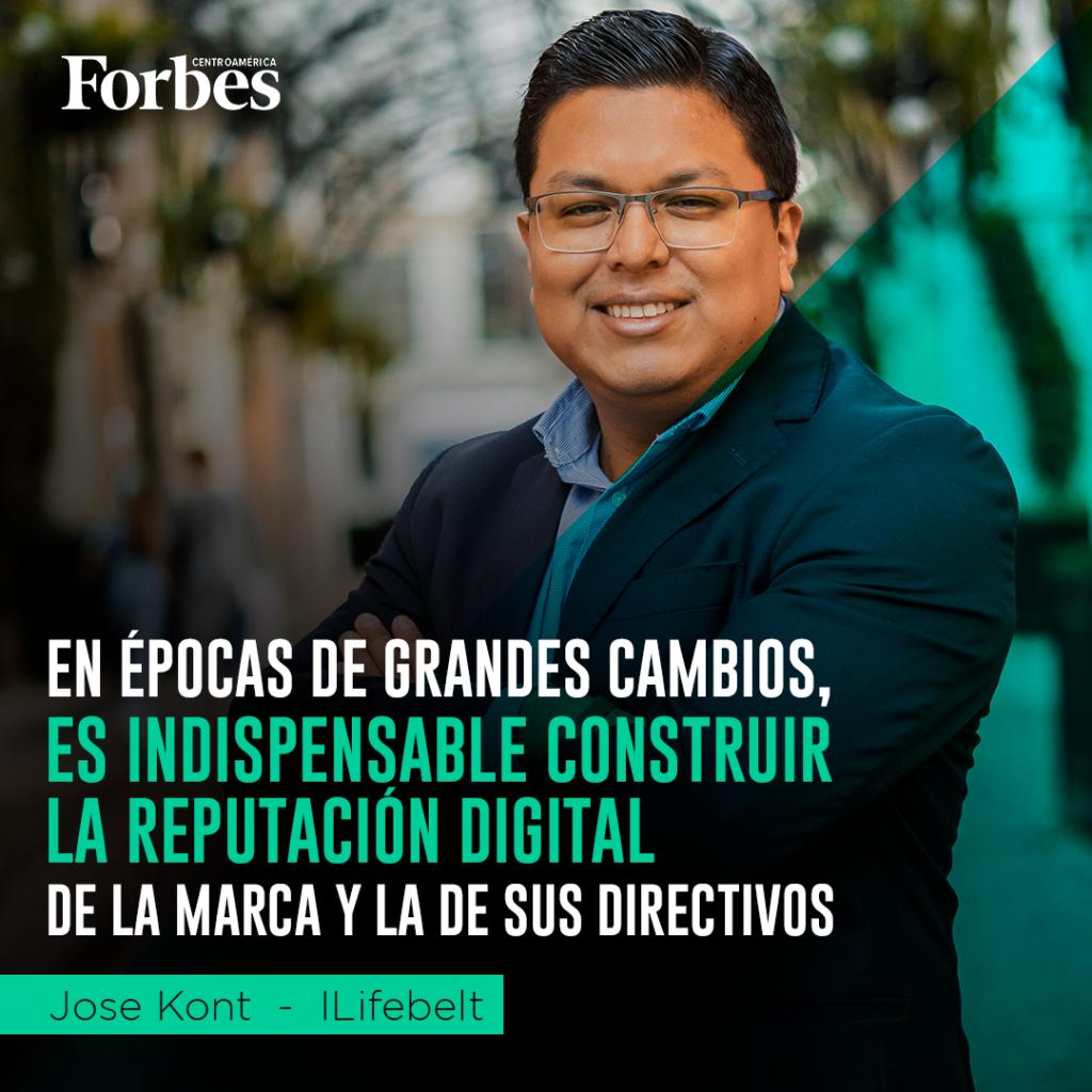 Jose Kont - Forbes - Reputación Digital CEO