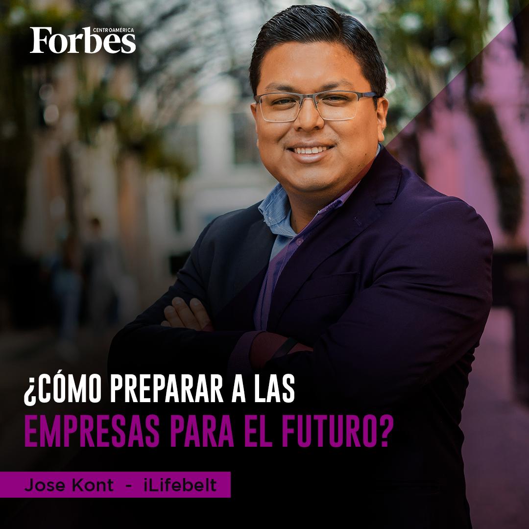 ¿Como preparar a las empresas para el futuro? Jose Kont en Forbes